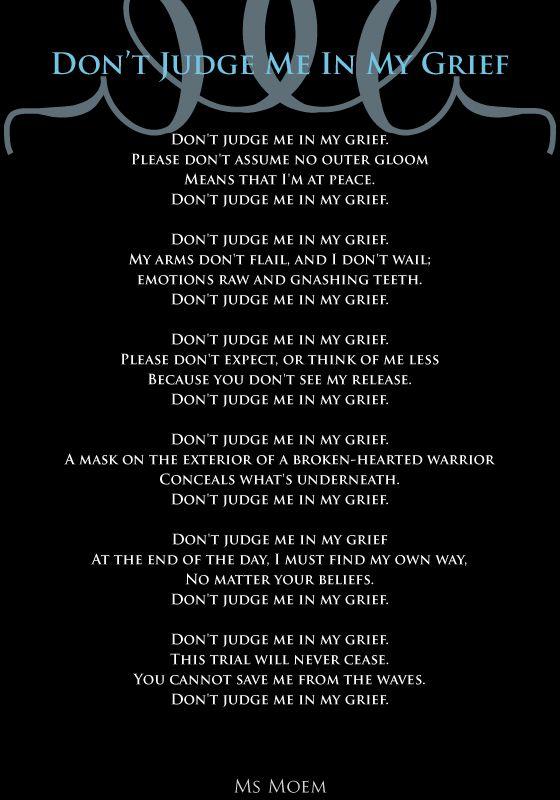 don't judge me in my grief | poem by ms moem