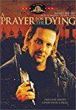 awesome A Prayer for the Dying