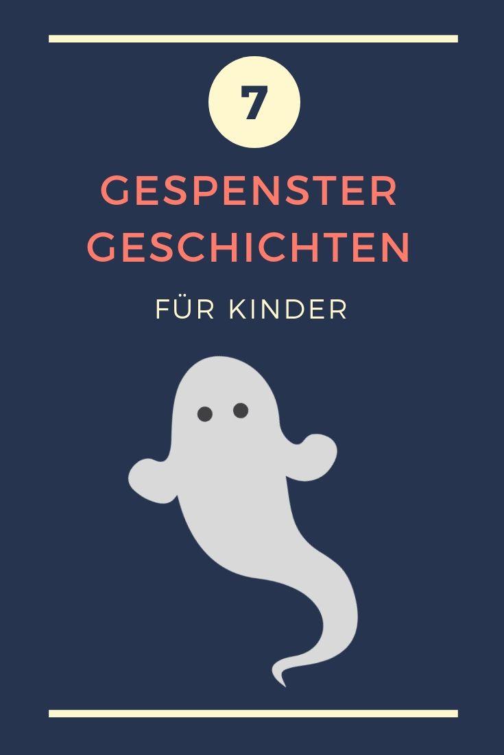 Gespenstergeschichten Fur Kinder Zum Ausdrucken Und Vorlesen Gespenster Geschichten Geschichten Fur Kinder Gespenstergeschichte