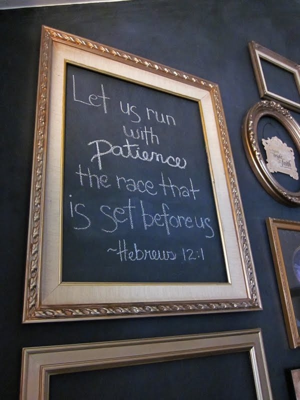 Hebrews 12:1; framed scripture on chalkboard wall! I think it is suppose to say PERSEVERANCE NOT PATIENCE!