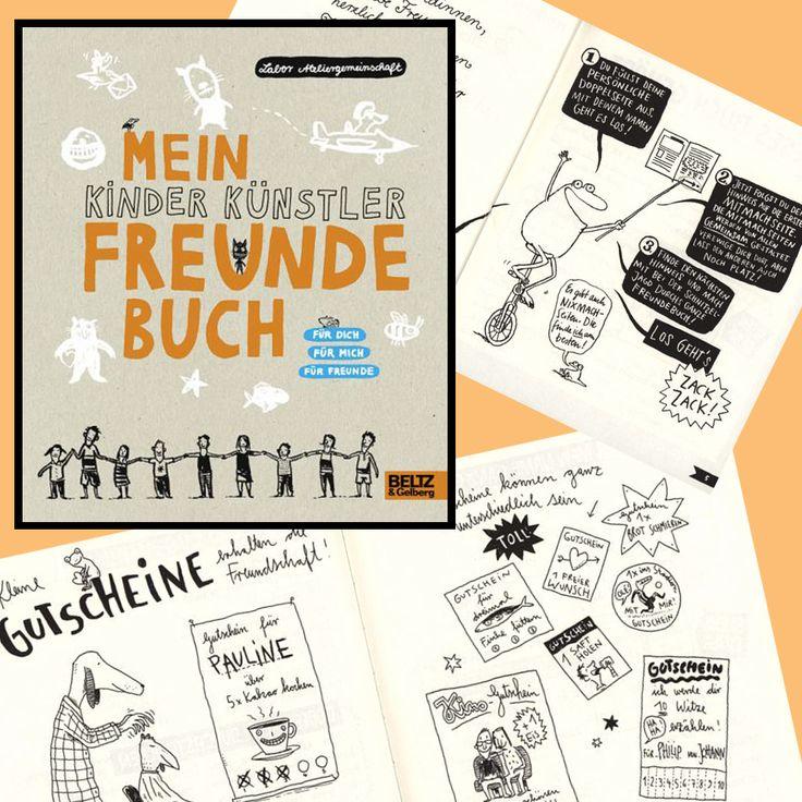 Mein Kinder Künstler Freunde Buch, Ein Poesiealbum Der Anderen Art