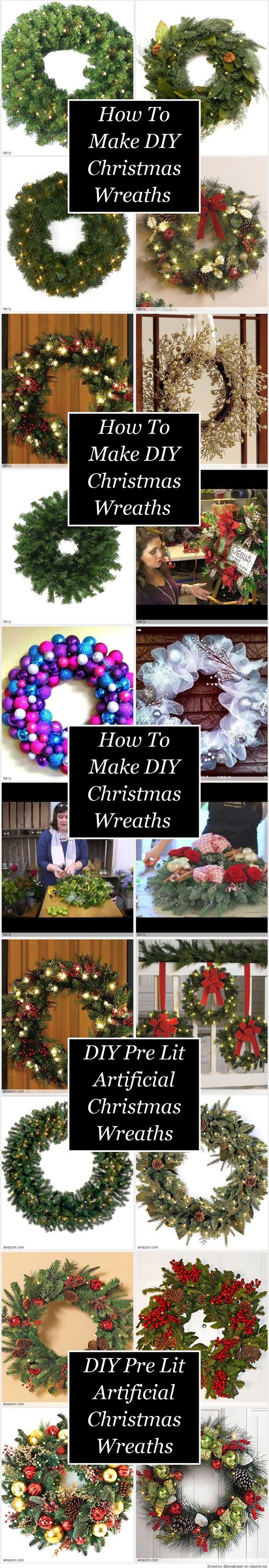How To Make DIY Christmas Wreaths - Looking for DIY Pre Lit Artificial Christmas Wreaths Ideas? It's usually not that hard but it usually helps if you buy an undecorated Christmas wreath and start from there. Look at some of the wreaths and ideas that we found.