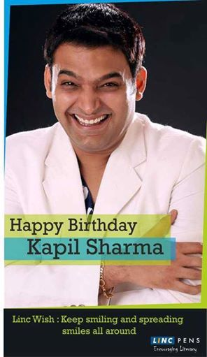 LINC WISH: Wishing a very Happy Birthday to the ever smiling #KAPILSHARMA Keep up the good work of making others smile with your funny acts. #LINCPENS #ENCOURAGINGLITERACY