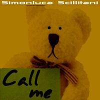 Call me ( PREVIEW 60sec ) by Simonluca Scillitani on SoundCloud