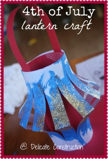 delicateCONSTRUCTION: 4th of July Lanterns http://delicateconstruction.com/2012/06/4th-of-july-lanterns.html