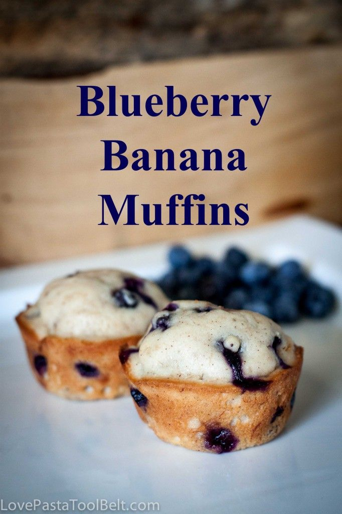 Blueberry Banana Muffins- Love, Pasta and a Tool Belt