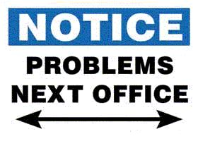 Notice Problems Next Office Fun Sign Velcro Magnetic