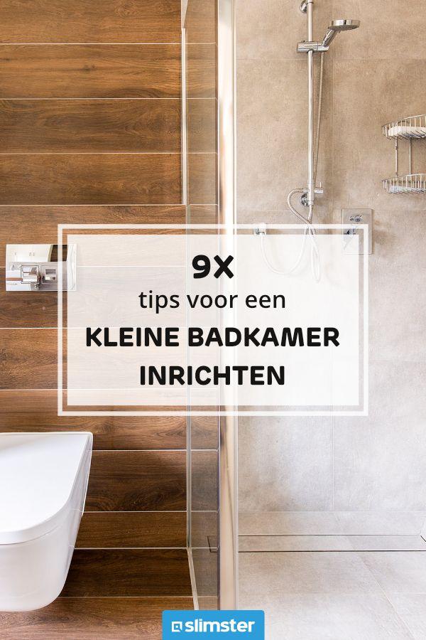 9x Tips Om Een Kleine Badkamer In Te Richten Kleine Badkamer Badkamer Inspiratie Badkamer