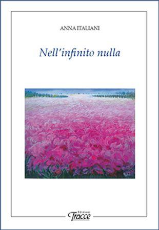 Anna Italiani - Nell'infinito nulla