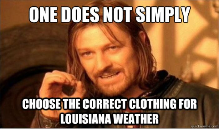 Ah, this is so true when the weather gets crazy.