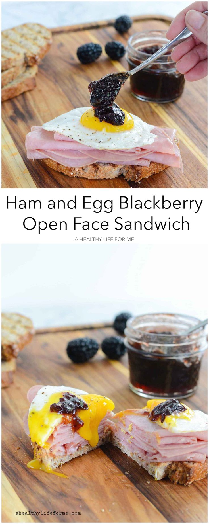 Ham Egg and Blackberry Open Face Sandwich is sweet and savory. You can ...