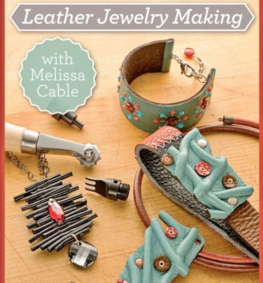 nice Leather Jewelry Making: Tips, Basics and Beyond with Leather Jewelry Artist Melissa Cable - Jewelry Making Daily