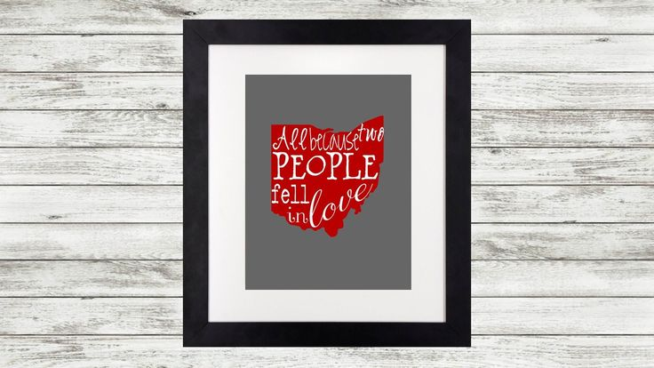 State of Ohio Print - All Because Two People Fell in Love - Red & Grey