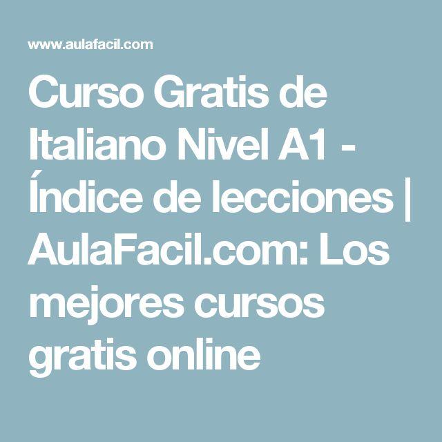 Curso Gratis de Italiano Nivel A1 - Índice de lecciones | AulaFacil.com: Los mejores cursos gratis online