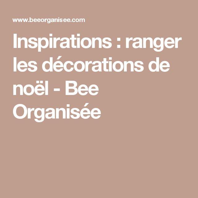 Inspirations : ranger les décorations de noël - Bee Organisée