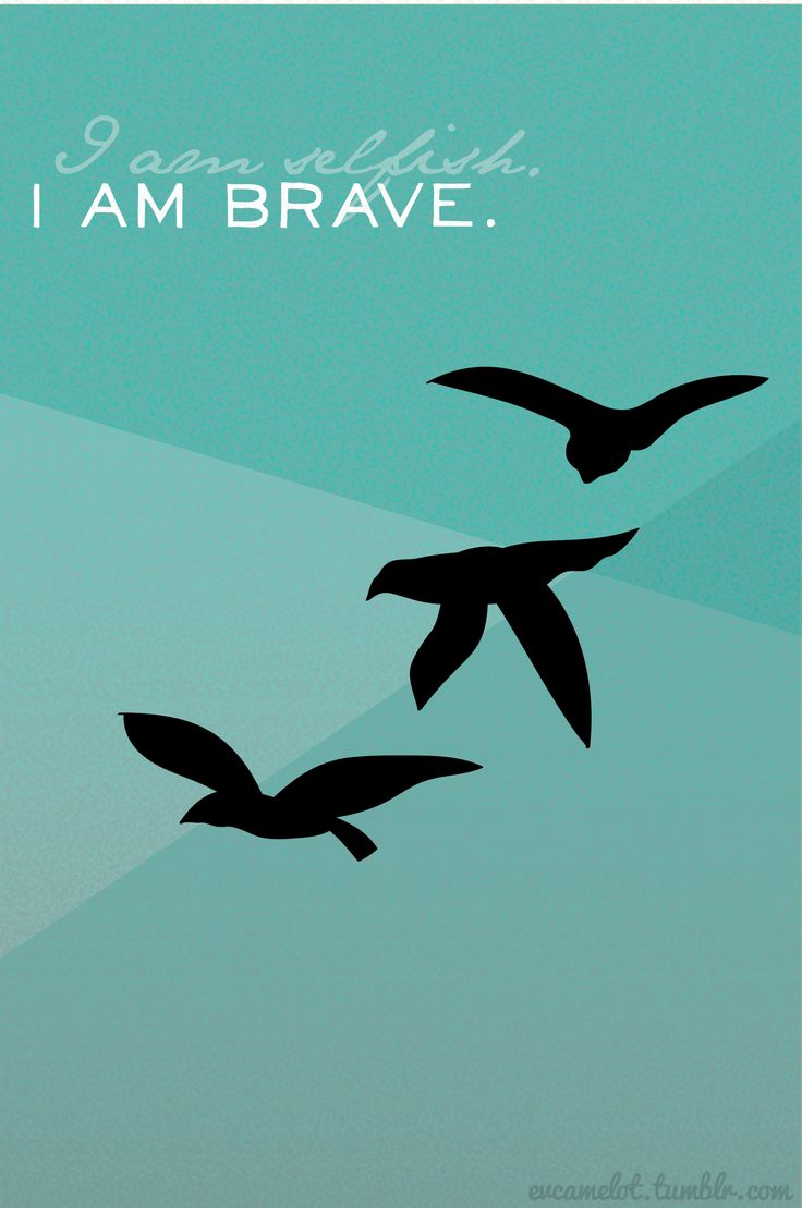 Divergent Iphone wallpaper with Tris' raven tattoo. I am selfish. I am Brave.  visit evcamelot.tumblr.com for more.