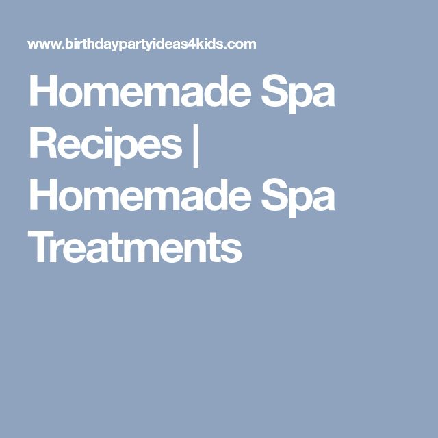 Homemade Spa Recipes | Homemade Spa Treatments