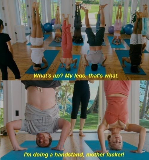 Forgetting Sarah MarshallTags Forget, Headstand Forget, Funny Things, Funny Shit, Amy White, Forget Sarah Marshalls, Private Stuff, Yoga, Forgetting Sarah Marshall