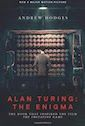 """Alan Turing: the Enigma: The Book That Inspired the Film """"The Imitation Game"""" by Andrew Hodges"""