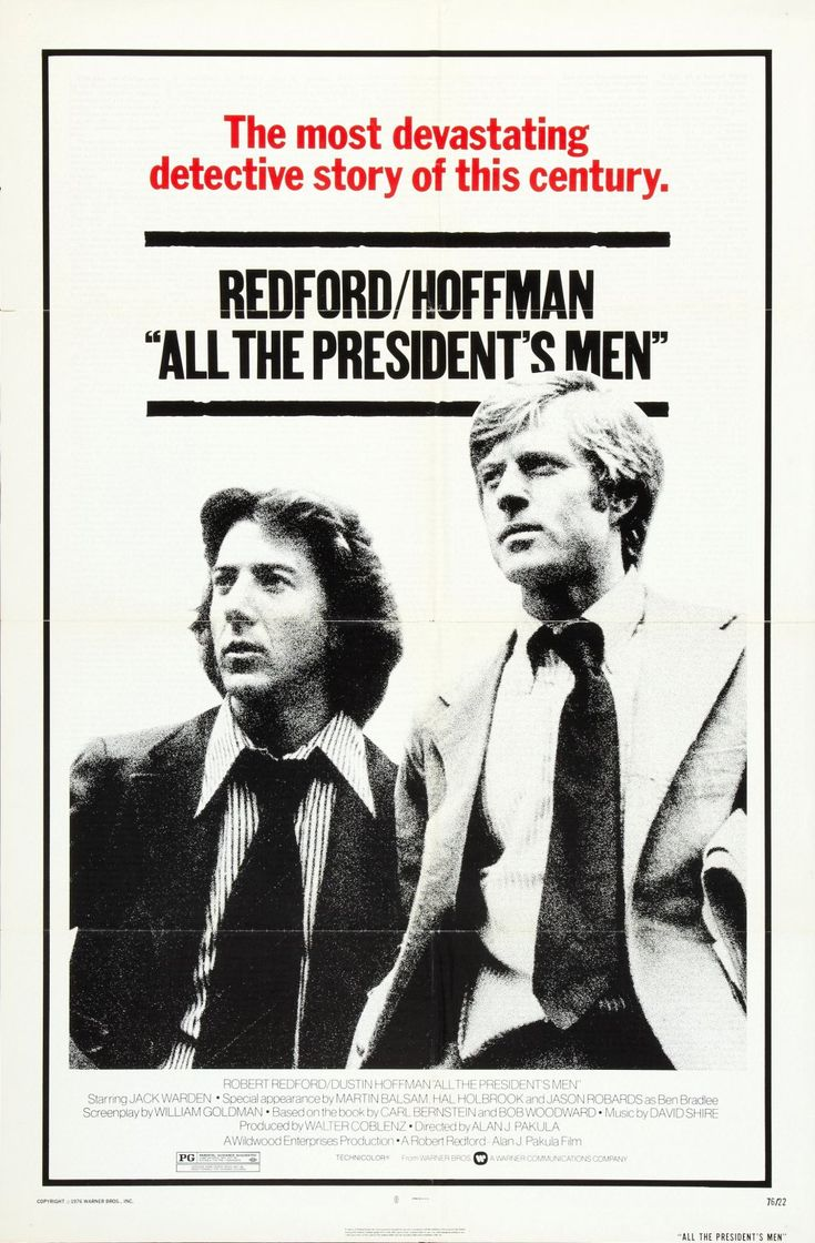 All the President's Men.  1976.  Great tag line.  Great poster.  Robert Redford and Dustin Hoffman felt their roles were both the lead so Redford got top billing on the poster while Hoffman got top billing in the film.