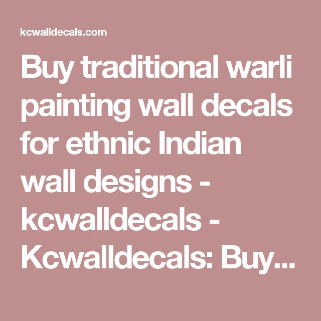 Buy traditional warli painting wall decals for ethnic Indian wall designs - kcwalldecals - Kcwalldecals: Buy wall decals and wall stickers online in India