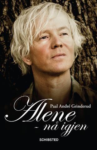 Alene - nå igjen - Paal-André Grinderud - Bok (9788251684965) #schibsted