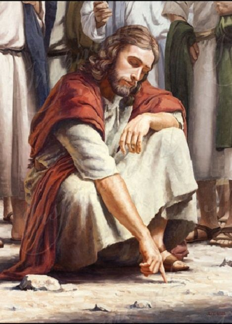 Jesus stooped down, and with his finger wrote on the ground, as though he heard them not. So when they continued asking him, he lifted up himself, and said to them, He that is without sin among you, let him first cast a stone at her. And again he stooped down, and wrote on the ground. John 8: 3-8: