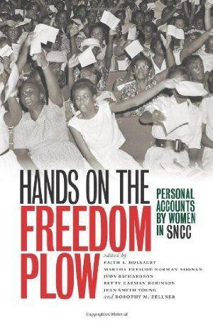 In Hands on the Freedom Plow, fifty-two women--northern and southern, young and old, urban and rural, black, white, and Latina--share their courageous personal stories of working for the Student Nonviolent Coordinating Committee (SNCC) on the front lines of the Civil Rights Movement.