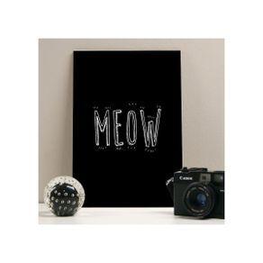 Quadro meow 20x29 | Quadros