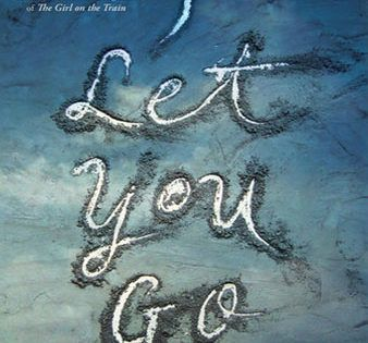 I Let You Go by Clare Mackintosh | Download Free ePub Books