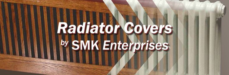 Have you been searching for an economical way to eliminate the danger of hot cast iron radiators?  SMK Enterprises has the answer! SMK's radiator covers and baseboards are useful, practical, and visually appealing.