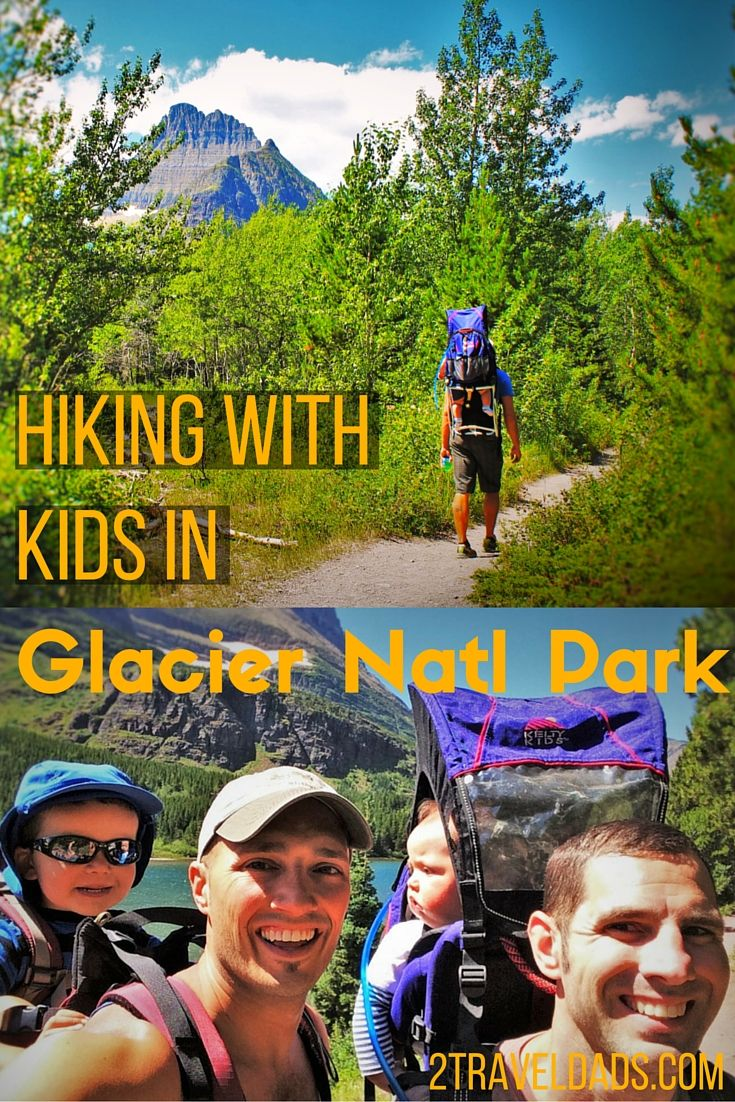 Top Recommendations and tips for hiking with kids in Glacier National Park... and some hikes for adults. 2traveldads.com