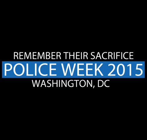 2015 NATIONAL POLICE WEEK FALLEN HEROES 'ROLL CALL' shirt design - zoomed