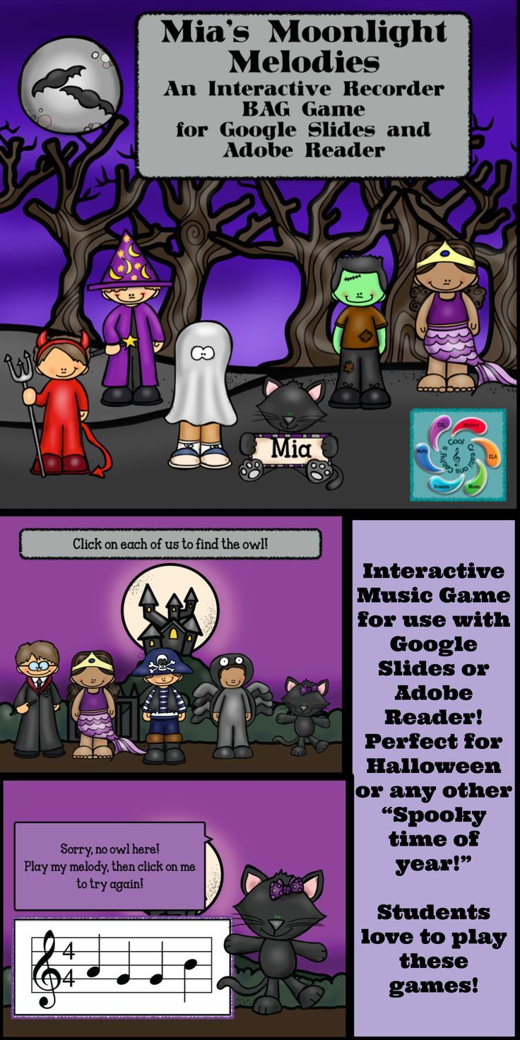 Mia's Midnight Melodies is a Google Slides/ Adobe Reader Recorder game to help students practice reading notes and provide teachers an opportunity to assess students in the process. These recorder patterns include the notes B,A and G. Mia,the black cat, has lost her friends. Students must choose from children in costume in each scene to find the friends. They must play the simple 4 beat melody to keep looking for her friends.