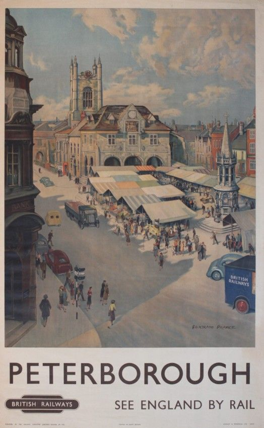 Vintage Railway Travel Poster - Peterborough - UK - by Bertram Prance Peterborough.