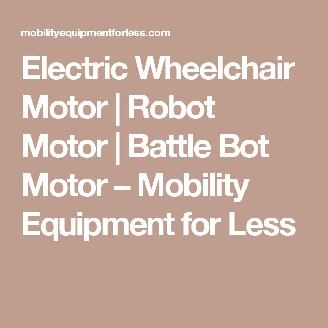 Electric Wheelchair Motor | Robot Motor | Battle Bot Motor – Mobility Equipment for Less