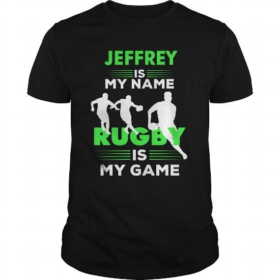 Rugby Is My Game - Jeffrey Name Shirt