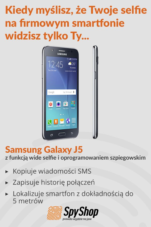 Oprogramowanie szpiegowskie w Samsungu Galaxy J5: -kopiuje SMS-y,  - lokalizuje smartfon z dokładnością do 5 metrów,  - zapisuje historię połączeń i nie tylko!  więcej na: http://www.spyshop.pl/samsung-galaxy-j5-z-funkcja-wide-selfie-i-szpiegowskim-oprogramowaniem-spyphone-1196.html