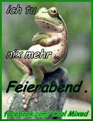 1000+ ideas about Feierabend on Pinterest | Gesunde schnelle rezepte, Feierabend sprüche and ...