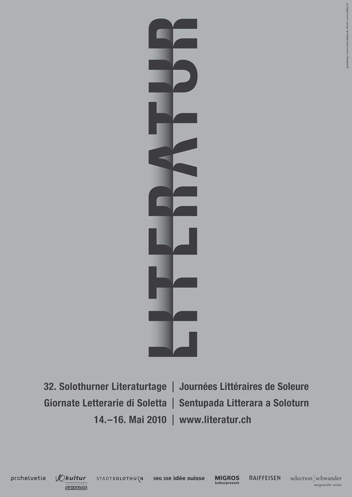 32. Solothurner Literaturtage 2010 typografie & gestaltung | reto wahlen Reto Wahlen Schweiz, 2010 #PosterDesign #GraphicDesign