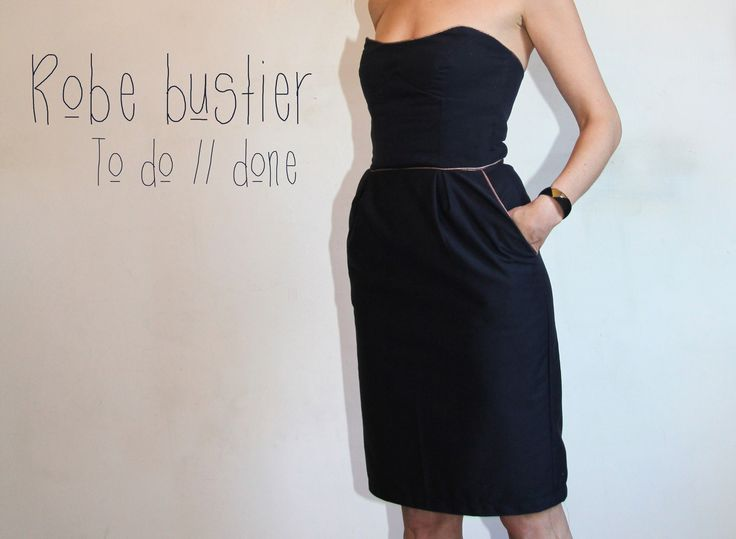 Robe bustier // To do : done  Merci Gigette ♥