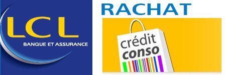 #rachat de crédit #LCL Banque pour vos crédits conso http://www.rachats.biz/credit-lcl/
