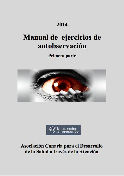 La Asociación Canaria para el Desarrollo de la Salud a través de la Atención ofrece en su web recursos sobre mindfulness o atención plena (presentaciones, conferencias, carteles,…) bajo la li…