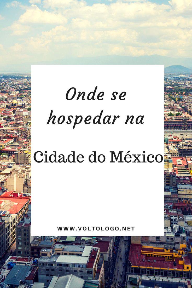 Onde ficar na Cidade do México | Dicas de bairros, hostels e hotéis na capital mexicana.