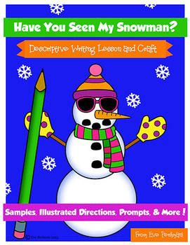 """""""Have You Seen My Snowman?"""" craft and descriptive writing activity. Modifications for primary and intermediate writers, printable templates, clear instructions, lots of fun!"""