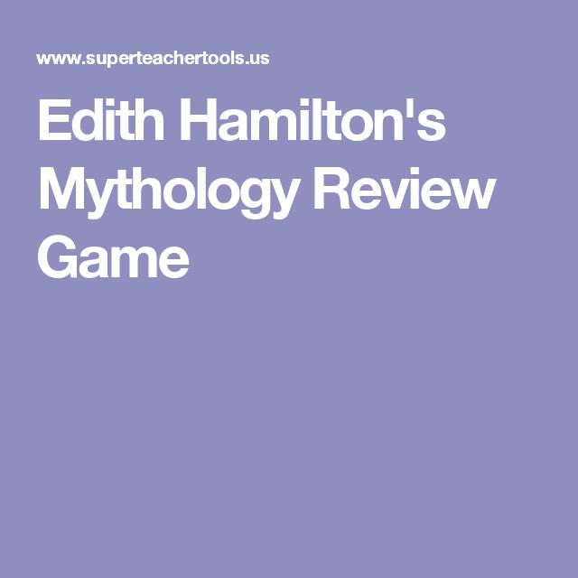 Edith Hamilton's Mythology Review Game