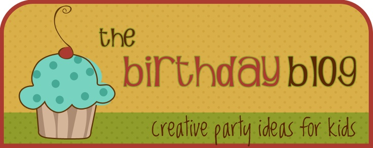 The Birthday Blog - Creative party ideas for kids
