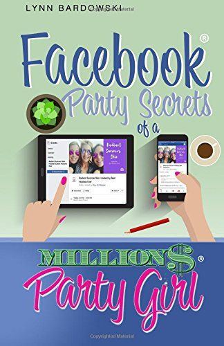 155 best direct sales images on pinterest direct sales business facebook party secrets of a million dollar party girl di https fandeluxe Images