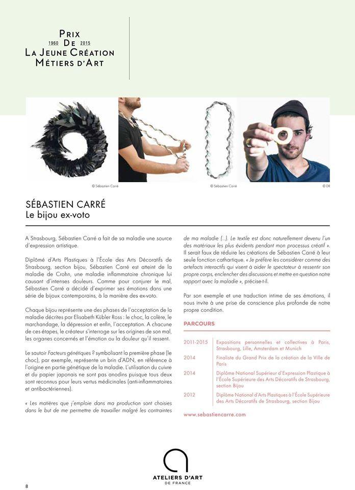 Sébastien Carré -  Pour voir le dossier de presse du Prix de la Jeune Création Métiers d'Art et découvrir le travail des autres lauréats : http://pdf.lu/NqSB/