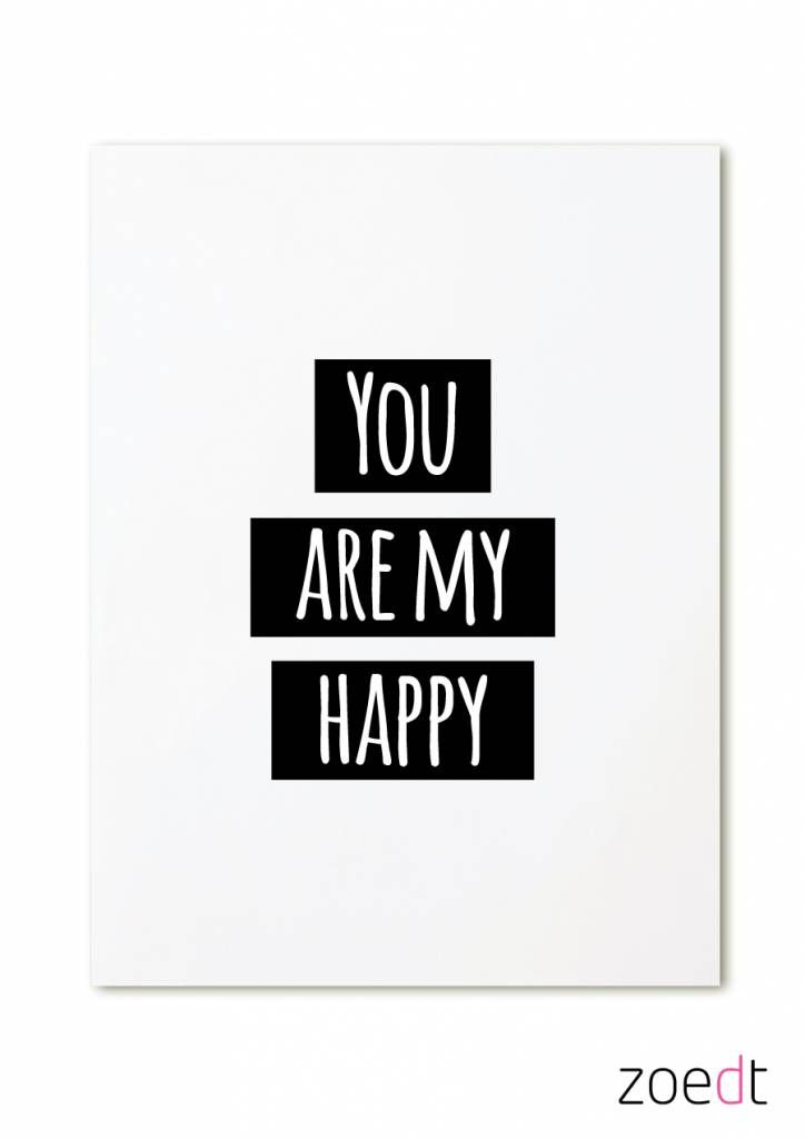 Zoedt Kaart you are my Happy